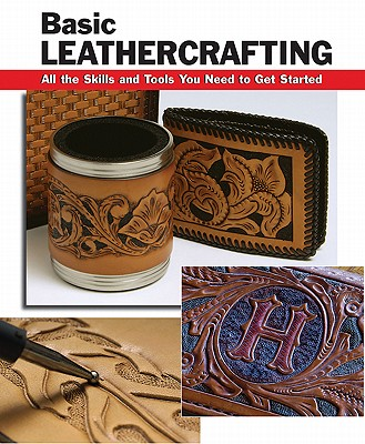 Basic Leathercrafting By Letcagave, Elizabeth (EDT)/ Hollis, William (CON)